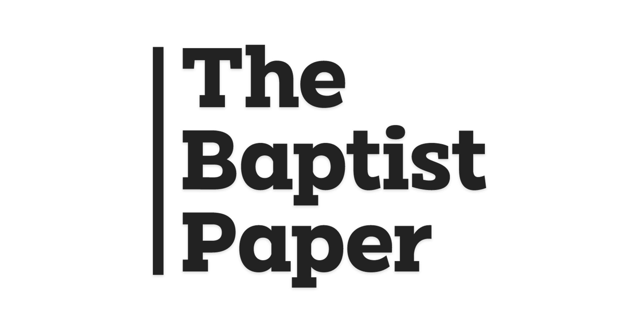 The Baptist Paper